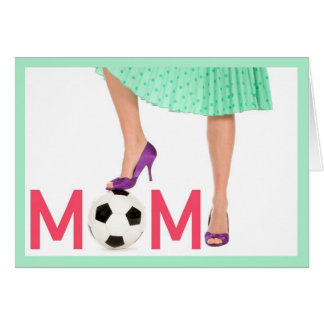 Thank You - Mother's Day - Soccer Team Mom Card