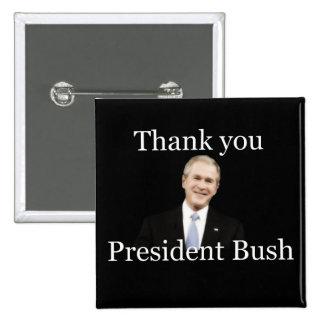 Thank You President Bush Pins