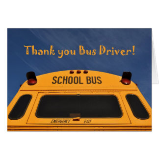 Thank you School Bus Driver, Yellow School Bus Greeting Card