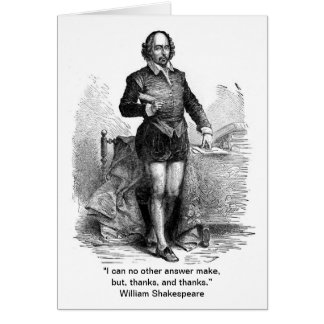 Thank You, Shakespeare style! Greeting Card