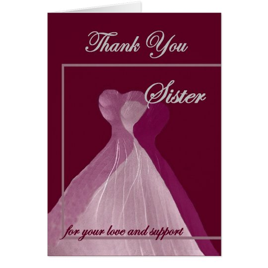 Thank You SISTER Maid of Honour Magenta Gowns Greeting Card