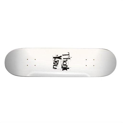 Thank You Skateboard