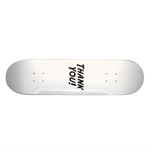 Thank You Custom Skate Board