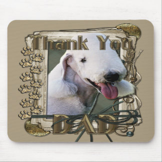 Thank You - Stone Paws - Bedlington Terrier - Dad Mousepads