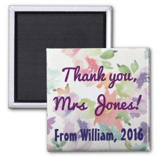 Thank You Teacher (Any Name) Flowers Magnet