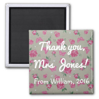 Thank You Teacher (Any Name) Pink Roses Magnet