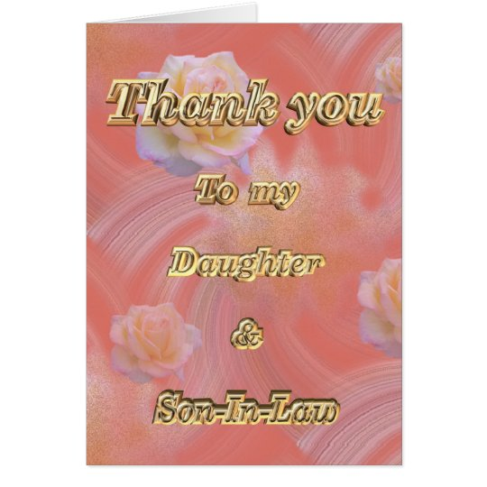 Thank You to daughter & Son-In-Law appreciation Card