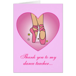 Thank you to my Dance Teacher: Ballet Shoes Greeting Card