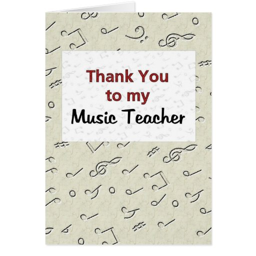 Thank You to my Music Teacher Greeting Cards