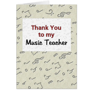 Thank You to my Music Teacher Greeting Card