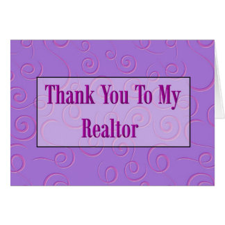 Thank You To My Realtor Greeting Card
