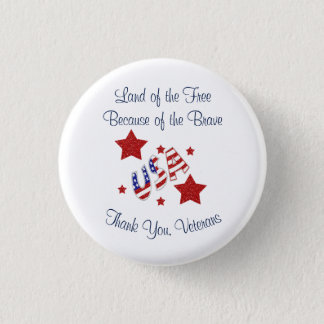 Thank You Veterans Land of Free Because of Brave 3 Cm Round Badge