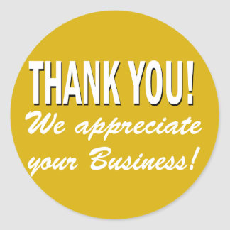 Thank you We appreciate your business Round Sticker