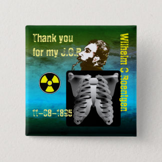 Thank You Wilhelm C. Roentgen 15 Cm Square Badge