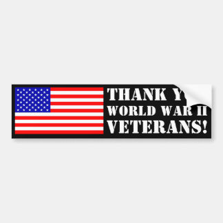 Thank You WW2 Veterans! Bumper Sticker