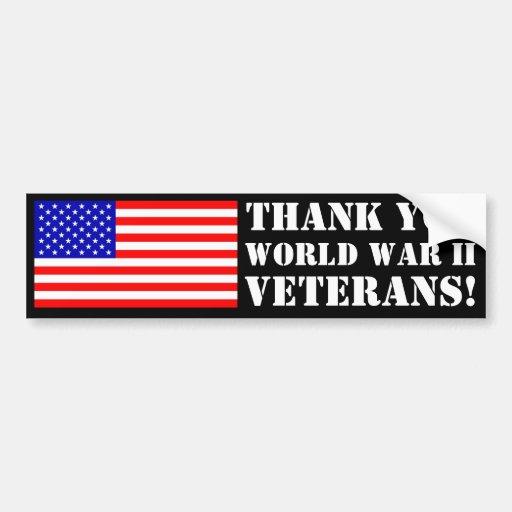 Thank You WW2 Veterans! Bumper Stickers