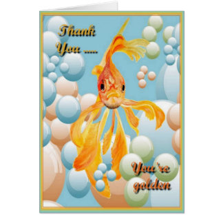 Thank You, You're Golden Greeting Card