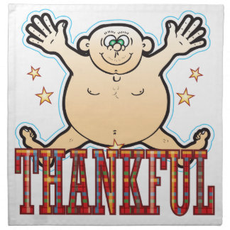 Thankful Fat Man Napkin