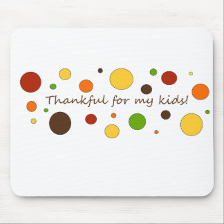 Thankful for my kids mouse pad
