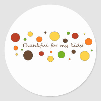 Thankful for my kids! stickers