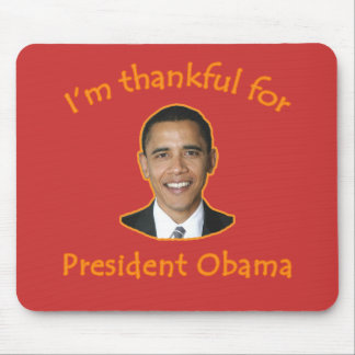 Thankful for President Obama T-shirts, Mugs Mouse Mat