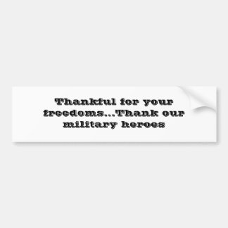 Thankful for your freedoms bumper sticker