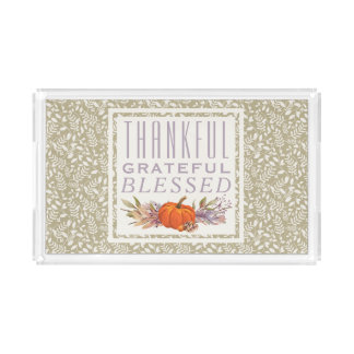 Thankful Grateful Blessed | Autumn Thanksgiving Acrylic Tray