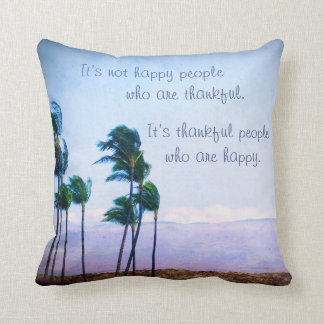 """Thankful People"" Quote Hawaii Palm Trees Photo Cushion"