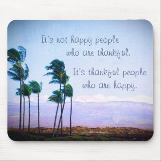 """Thankful People"" Quote Hawaii Palm Trees Photo Mouse Mat"