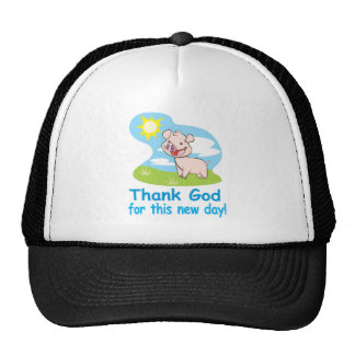 Thanking God for this New Day With Happy Piglet Trucker Hats