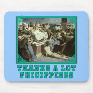 Thanks A Lot Phidippides Funny Marathon Tees Mouse Pad