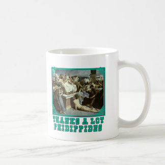 Thanks A Lot Phidippides Funny Marathon Tees Mug