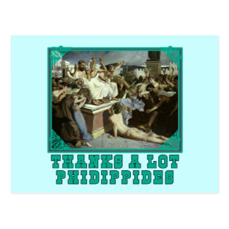 Thanks A Lot Phidippides Funny Marathon Tees Post Card