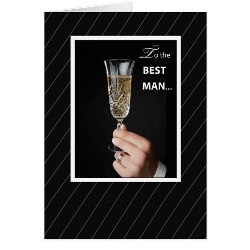 Thanks Best Man Toaast, Champagne Toast on Black Greeting Cards