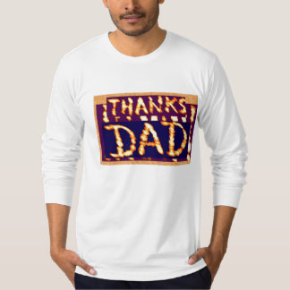 THANKS DAD -  Golden Text  Ideal Fathersday Gifts Tee Shirt