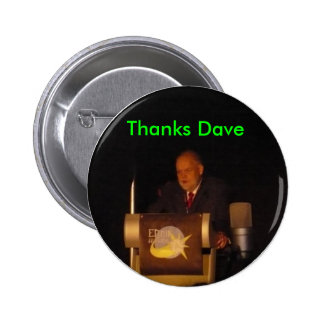 Thanks Dave 6 Cm Round Badge