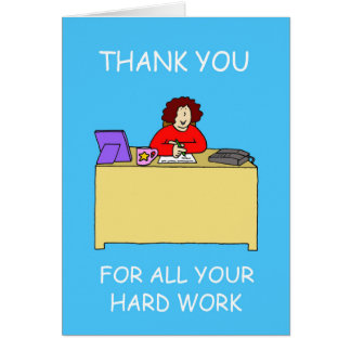 Thanks for hard work, Admin' Professionals Day. Card
