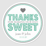 Thanks For Making Our Day Sweet (Dark Green/Grey) Round Stickers