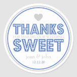 Thanks For Making Our Wedding Sweet (Blue/Silver) Round Stickers