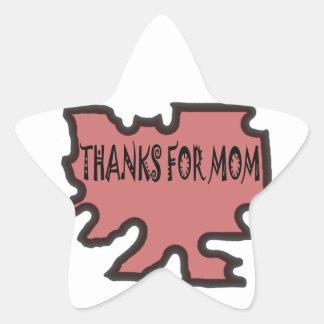 Thanks For Mom Star Sticker