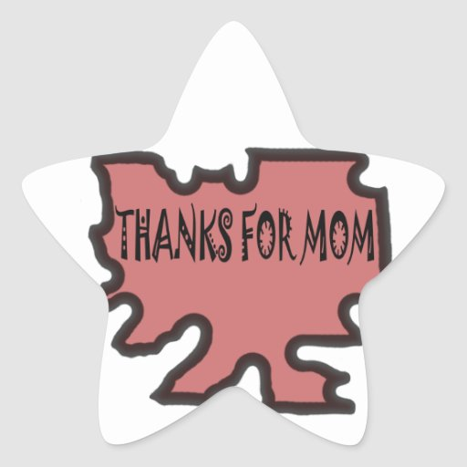 Thanks For Mom Stickers