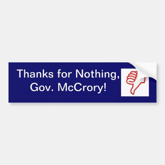 Thanks for nothing, Gov. McCrory! bumper sticker