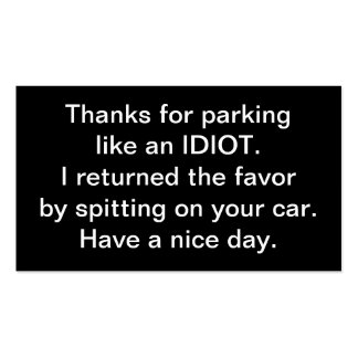 Thanks For Parking Like An Idiot Double-Sided Standard Business Cards (Pack Of 100)