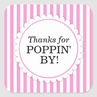 Thanks for Poppin' By Square sticker - Stripes