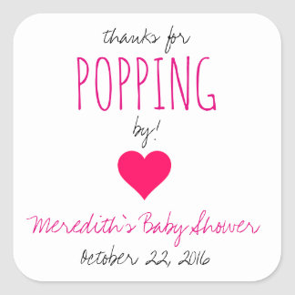Thanks for Popping By!  Baby Shower Favours - Girl Square Sticker