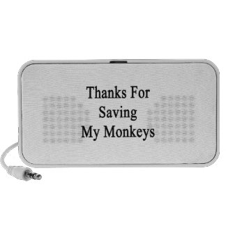 Thanks For Saving My Monkeys iPhone Speakers