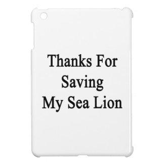 Thanks For Saving My Sea Lion iPad Mini Case