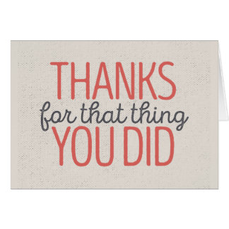 Thanks for that thing you did card | Red/Tan