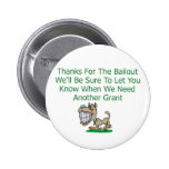 Thanks For The Bailout Pinback Button