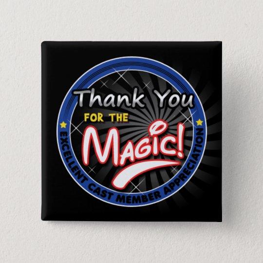 Thanks for the Magic - Cast Member Appreciation 15 Cm Square Badge